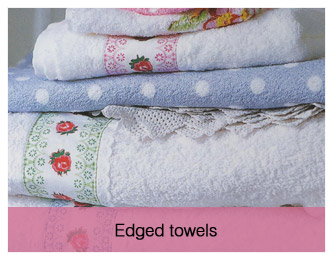 Edged towels